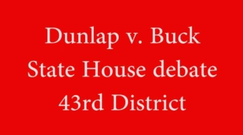 Click to play Dunlap v Buck state rep debate