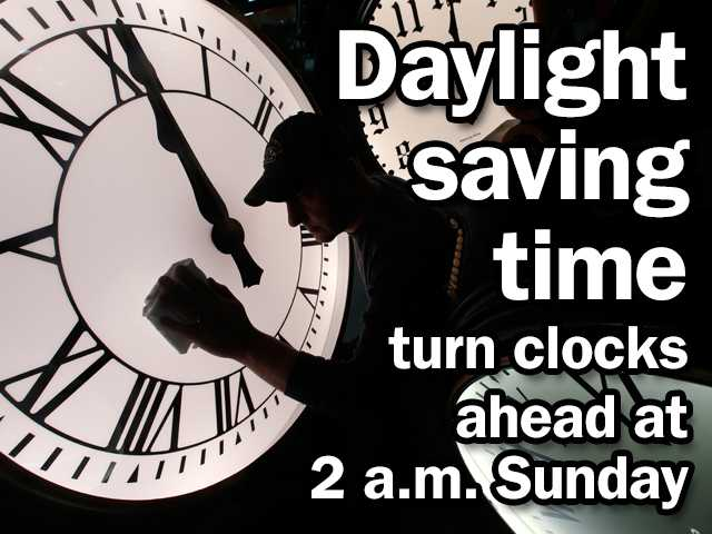 Set clocks ahead for daylight saving time