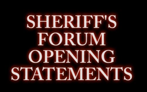 Sheriff's Debate Opening Statements
