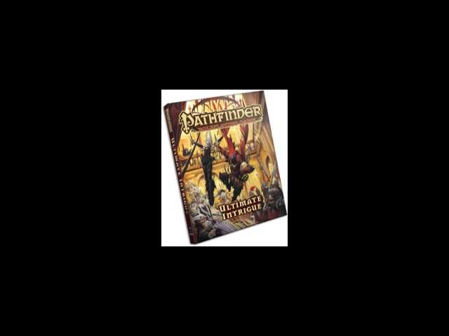 Game review: Pathfinder RPG book: Ultimate Intrigue: the greatest adventures occur behind the scenes