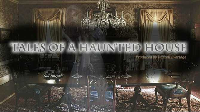 VIDEO: Tales of a Haunted House