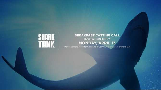 Shark Tank TV show casting call April 13 in Decatur