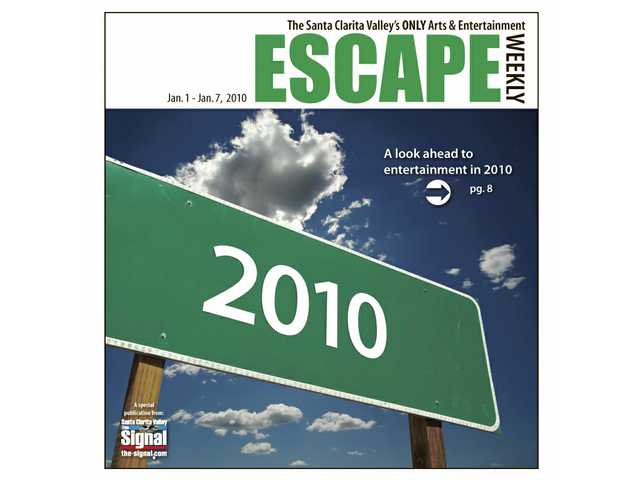 Escape presents your entertainment options for the coming year.