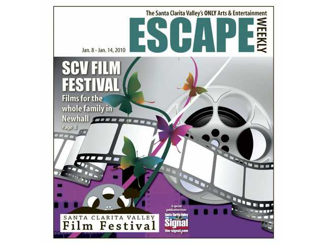 Escape sends you to the Santa Clarita Valley Film Festival.