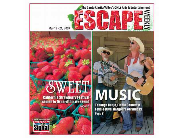 The California Strawberry Festival comes to Oxnard this weekend and the Topanga Banjo, Fiddle Contest & Folk Festival plays in Agoura on Sunday.