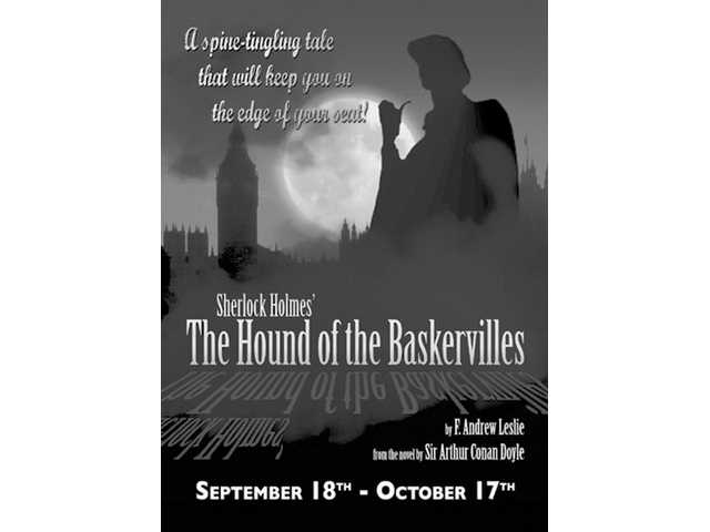 """Sherlock Holmes and The Hound of The Baskervilles"" opens at the Repertory East Playhouse in Newhall tonight for a run through Oct. 17."