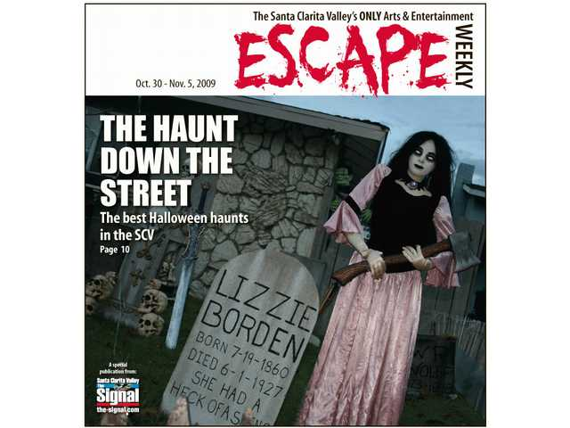 Lizzie Borden is just one of the characters you will meet at Schaefer's Scary Yard on Halloween night. Escape points you toward the best local haunts in the SCV.