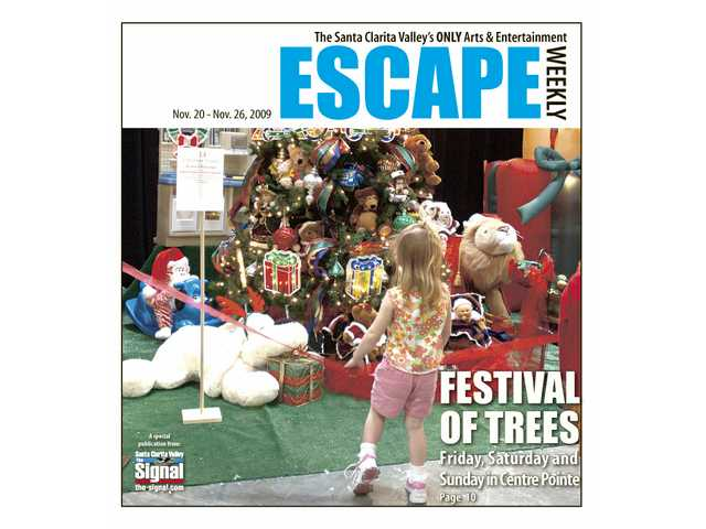 The Festival of Trees opens today at 21119 Centre Pointe Parkway in Santa Clarita. The event runs today, Saturday and Sunday.