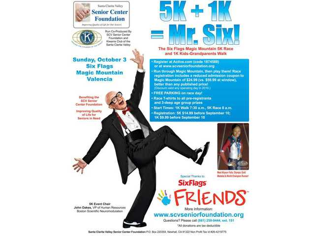 "The SCV Senior Center Foundation, Kiwanis of the Santa Clarita Valley and Six Flags Friends are inviting the public to participate in their ""5K + 1K = Mr. Six!"" fundraiser, a 5K run and a 1K kids-grandparents walk that is open to everyone through the park."