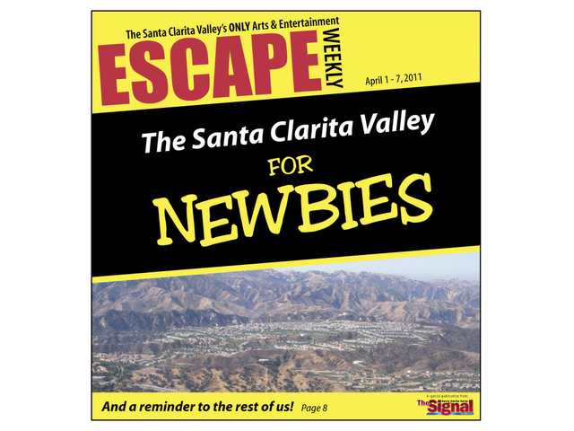 The Santa Clarita Valley for Newbies