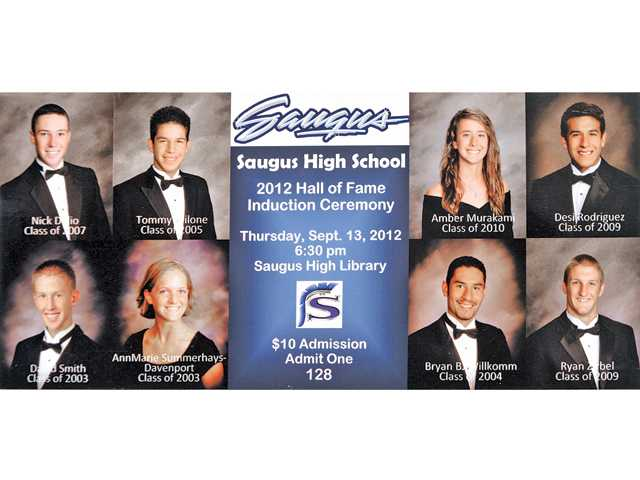 The ticket for Saugus High's upcoming 2012 Hall of Fame ceremony shows some of the school's top athletes to graduate. The list includes pro athletes and an Olympian.