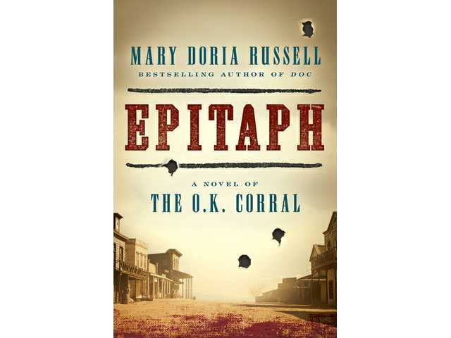 Book review: 'Epitaph' examines the gunfight at the O.K. Corral