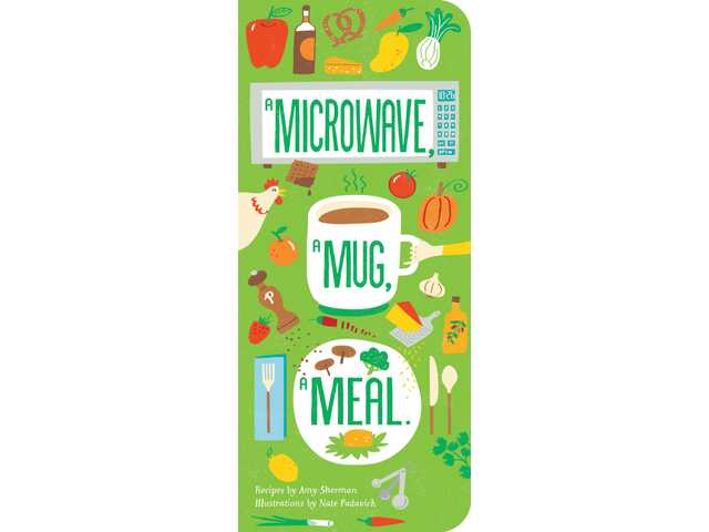 Cookbook review: 'A Microwave, A Mug, A Meal' offers something for everyone