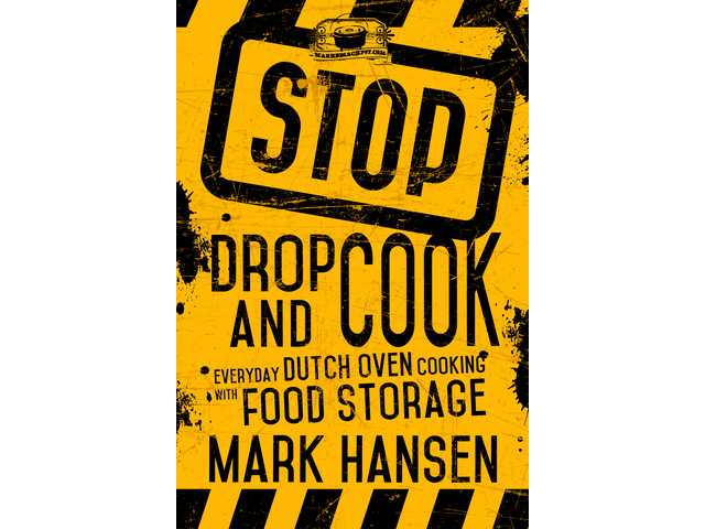 Book review: Dutch oven expert offers tasty ways to use food storage in 'Stop, Drop and Cook'
