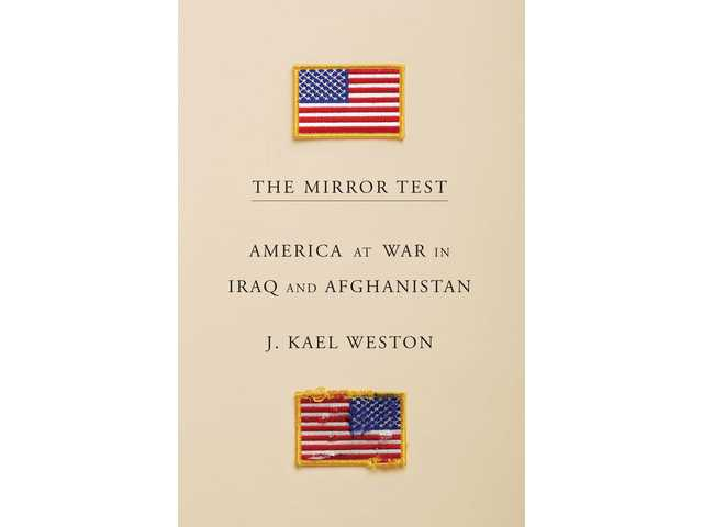 Book review: Weston's 'The Mirror Test' captures diplomatic side of war in Iraq and Afghanistan