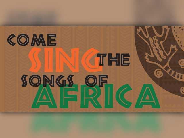 Come Sing the Songs of Africa