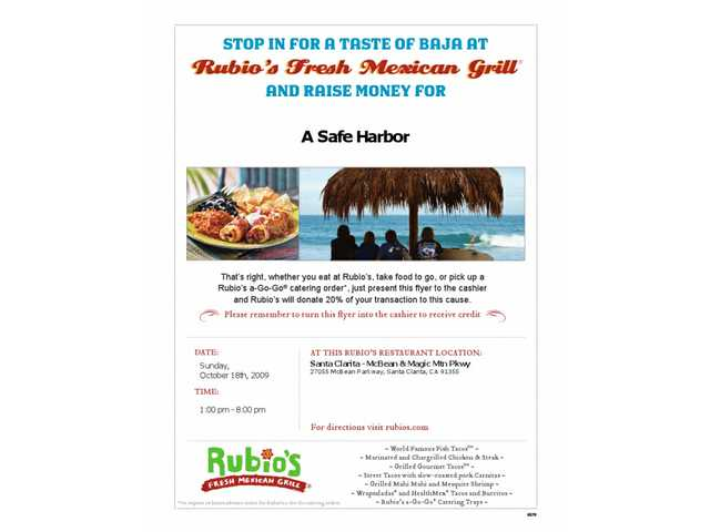 Click on the flyer to download and print it out, take it to Rubio's and present it at checkout so that 20 percent of you bill will go to A Safe Harbor.