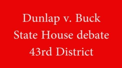 Dunlap v Buck state rep debate