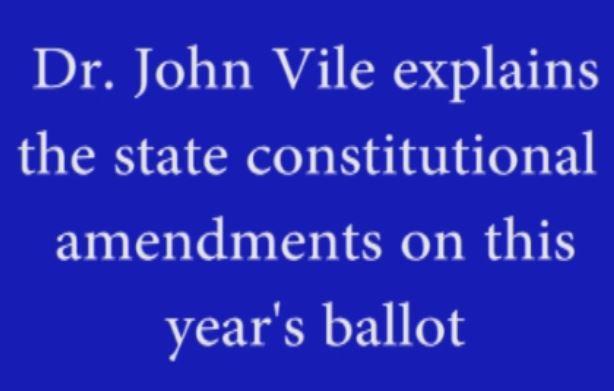 Dr. John Vile explains Constitution ballot questions
